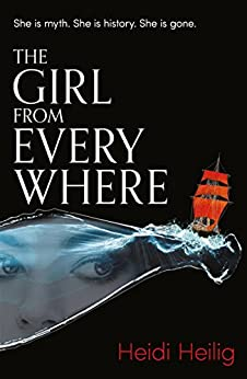 The Girl From Everywhere by [Heilig, Heidi]