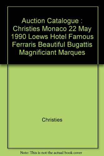 auction-catalogue-christies-monaco-22-may-1990-loews-hotel-famous-ferraris-beautiful-bugattis-magnif