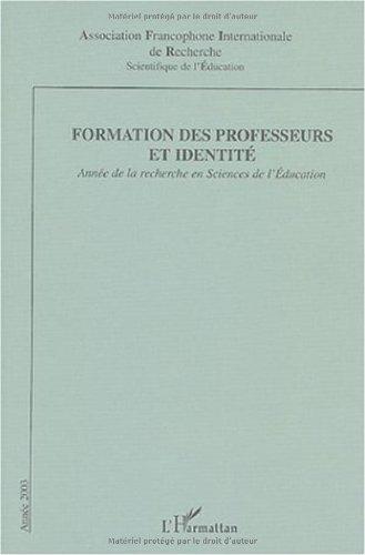 Formation des professeurs et identité : Année de la Recherche en Sciences de l'Education