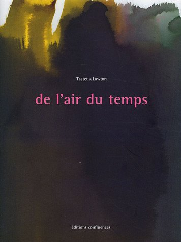 De l'air du temps : Tome 2, Extraits d'archives Tastet & Lawton : 1945-2000 par Erik Samazeuilh