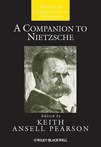 A Companion to Nietzsche (Blackwell Companions to Philosophy)