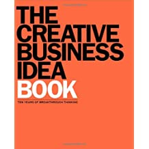 Title: The Creative Business Idea Book Ten Years of Break