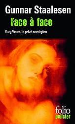 Face à face: Une enquête de Varg Veum, le privé norvégien
