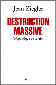 vignette de 'Destruction massive (Jean Ziegler)'