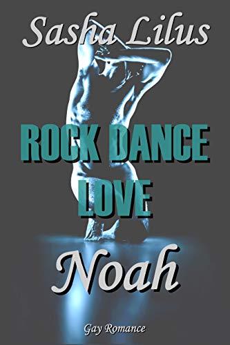 Rock Dance Love_2 - NOAH: Gay Rockstar Romance -