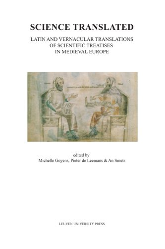 Science Translated: Latin and Vernacular Translations of Scientific Treatises in Medieval Europe