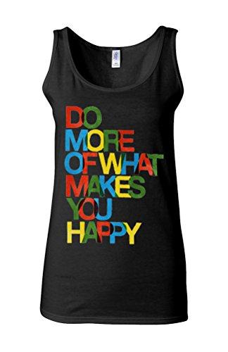 Do What Makes You Happy Life Quote Novelty White Femme Women Tricot de Corps Tank Top Vest *Noir