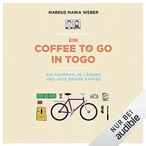 Ein Coffee to go in Togo: Ein Fahrrad, 26 Länder und jede Menge Kaffee
