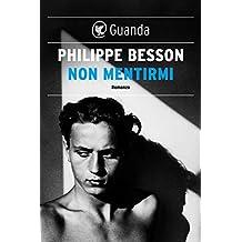 Non mentirmi (Italian Edition)
