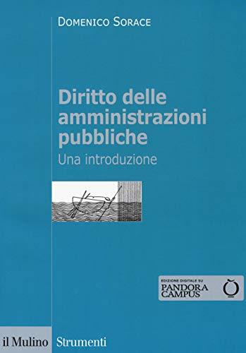 Diritto delle ainistrazioni pubbliche. Una introduzione. Con Contenuto digitale per download e accesso on line