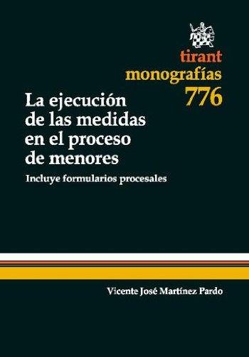 La ejecución de las medidas en el proceso de menores por Vicente Martínez Pardo