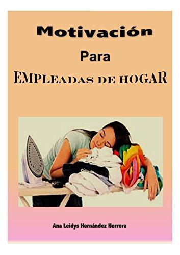 Motivación para empleadas de hogar por Ana Leidys Hernández Herrera