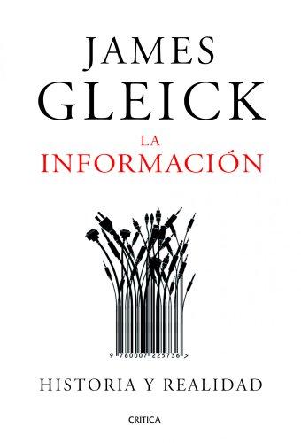 La información: Historia y realidad (Spanish Edition)