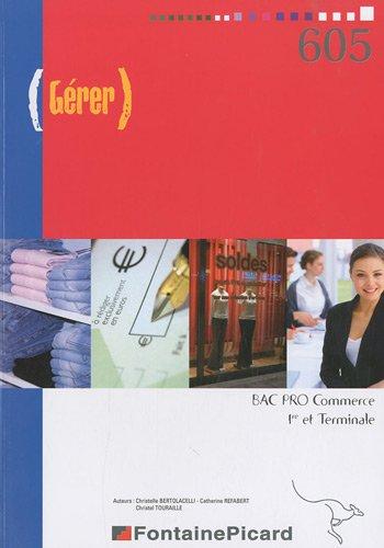 Gérer 1e et Te Bac Pro Commerce