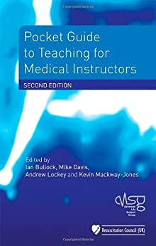 Pocket Guide to Teaching for Medical Instructors by [Advanced Life Support Group]