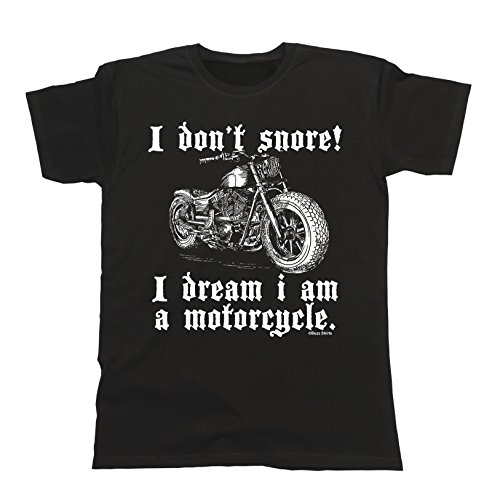 I Don`t Snore! I Dream I Am A Motorcycle T-Shirt Mens Ladies Unisex Fit