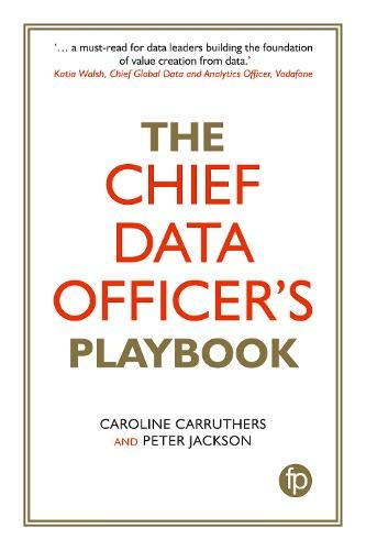 The Chief Data Officer's Playbook por Caroline Carruthers