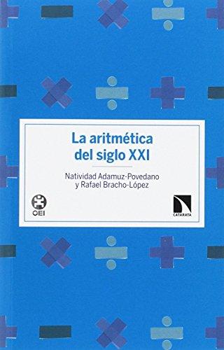 La aritmética del siglo XXI (Investigación y Debate)