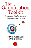 The Gamification Toolkit: Dynamics, Mechanics, and Components for the Win