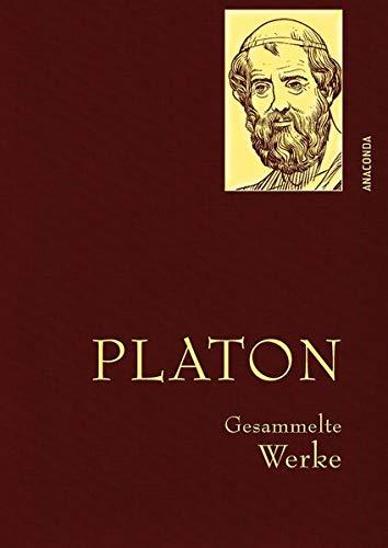 Platon - Gesammelte Werke (Anaconda Gesammelte Werke)