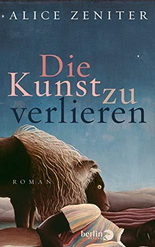 Buchseite und Rezensionen zu 'Die Kunst zu verlieren: Roman' von Alice Zeniter