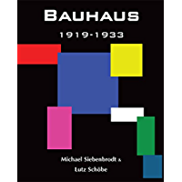 Bauhaus: 1919-1933, Weimar-Dessau-Berlin (Temporis) (English Edition)
