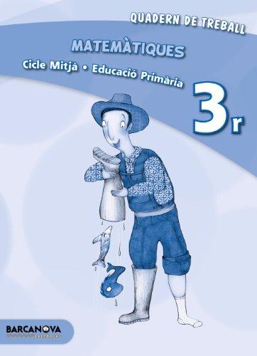 Matemàtiques 3r CM. Quadern (ed. 2013) (Materials Educatius - Material Complementari Primària - Quaderns De Matemàtiques) - 9788448931834