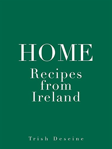 Home: Recipes from Ireland (HP.Beaux Livres)