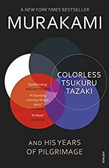 Colorless Tsukuru Tazaki and His Years of Pilgrimage par [Murakami, Haruki]