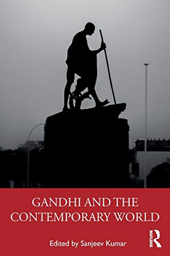 Gandhi and the Contemporary World