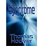 Syndrome [ SYNDROME ] by Hoover, Thomas ( Author ) on Feb-01-2011 [ Paperback ]