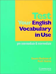 Test your English Vocabulary in Use: Pre-intermediate and Intermediate by Stuart Redman (2000-11-09)