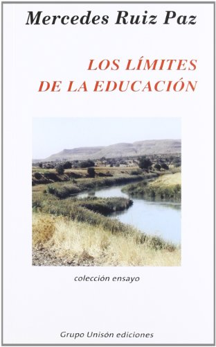 Limites De La Educacion, Los por Mercedes Ruiz Paz