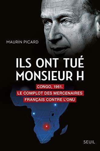 Ils ont tué Monsieur H par  Maurin Picard