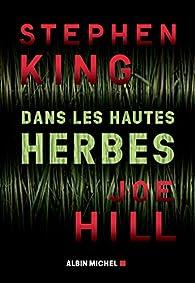 Dans les hautes herbes par Stephen King