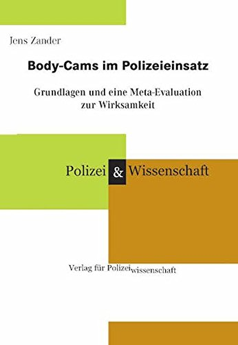 Body-Cams im Polizeieinsatz