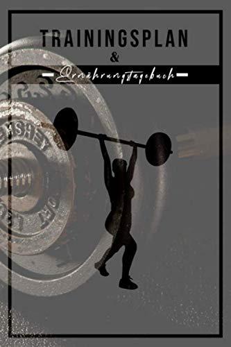 Trainingsplan & Ernährungstagebuch: Frauen Ernährung und Trainingstagebuch zum festhalten der Mahlzeiten. In 6 Monate oder 180 Tage zur Topform.  Zum ... 110 Seiten im 6x9 A5 Format.