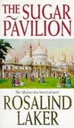 The Sugar Pavilion by Rosalind Laker (1995-01-12)