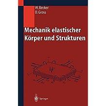 Mechanik elastischer Körper und Strukturen