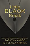 Little Black Break: Little Black Book #2