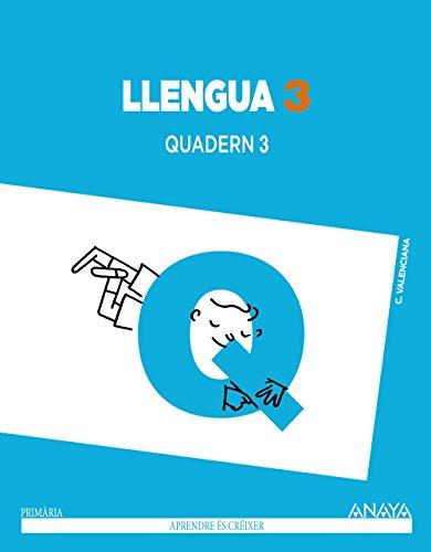 Llengua 3. Quadern 3. (Aprendre és créixer) - 9788467848786 por José Francisco Cañada González