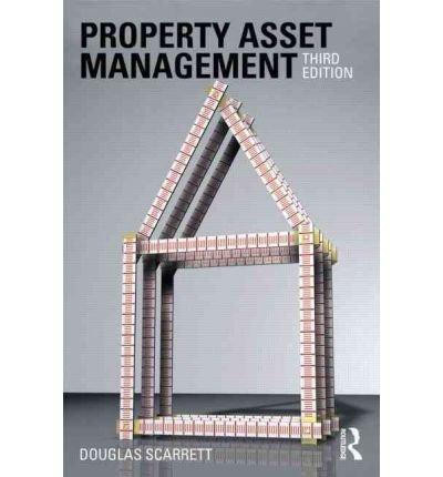 PROPERTY ASSET MANAGEMENT BY SCARRETT, DOUGLAS](AUTHOR