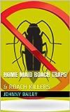 HOME MAID ROACH TRAPS: & ROACH KILLERS