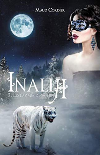 Inalia, Les larmes de saphir, Tome 2