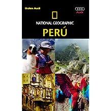 Guía Perú (GUIAS DE VIAJE NG)