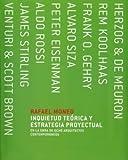 Inquietud Teorica y Estrategia Proyectual En La Obra de 8 Arquitectos Contemporaneos by Rafael Moneo (2006-03-01)