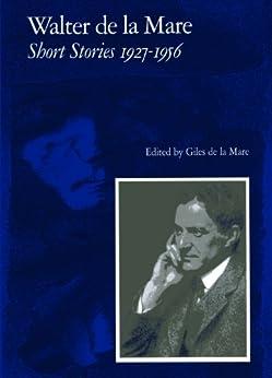 Short Stories 1927-1956: v. 2 by [de la Mare, Walter]