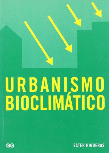 Urbanismo bioclimático por José Fariña Tojo