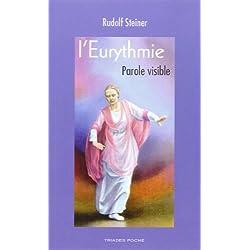 L'Eurythmie, Parole Visible
