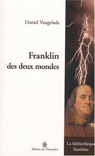 Franklin des deux mondes